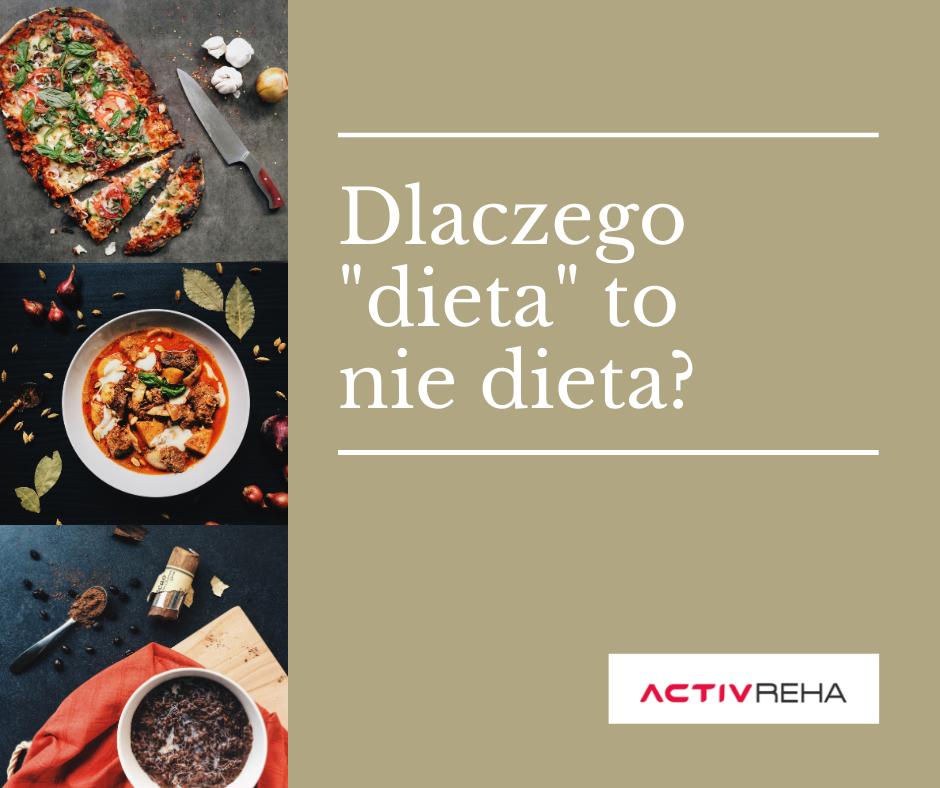 Dlaczego _dieta_ to nie dieta (1)
